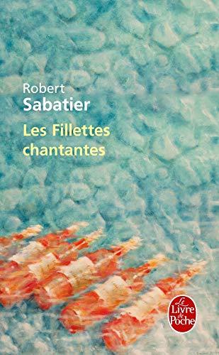9782253036388: Les Fillettes Chantantes (Ldp Litterature) (French Edition)