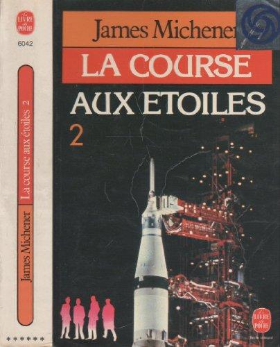 9782253036456: La Course aux etoiles Tome II