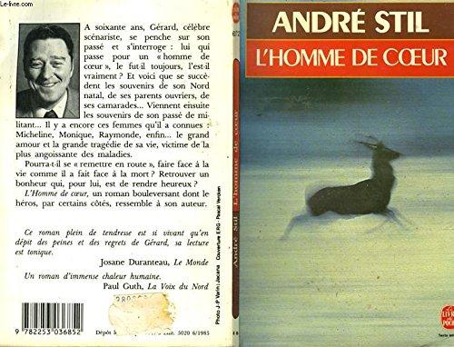 L'Homme de coeur: André Stil