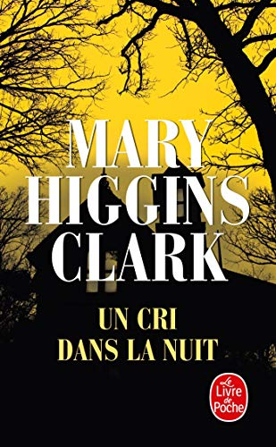 9782253037323: Un Cri Dans La Nuit (Ldp Thrillers) (English and French Edition)
