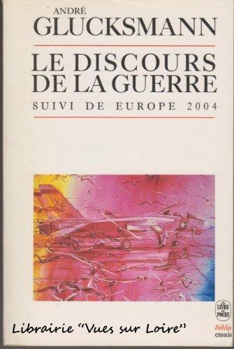 9782253037392: Le Discours de la guerre