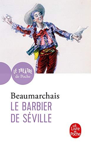 9782253037798: Le barbier de Séville (Le Livre de Poche)