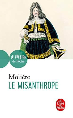 9782253037927: Le Misanthrope (Le Théâtre de Poche)