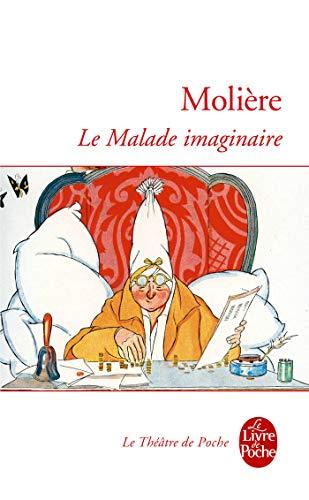 Le Malade Imaginaire (Ldp Theatre) (French Edition): Moliere