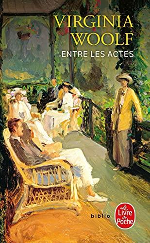 9782253038412: Entre Les Actes (Ldp Bibl Romans) (French Edition)