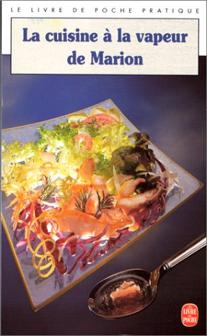 9782253038436: La Cuisine à vapeur de Marion