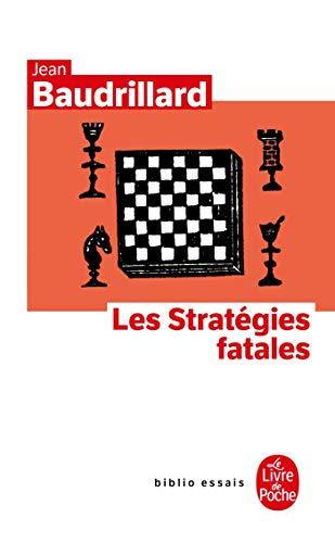 9782253038474: Les Strategies Fatales (Ldp Bib.Essais) (French Edition)
