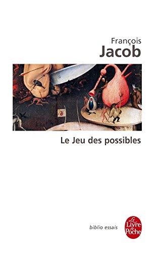 Le jeu des possibles: Francois Jacob