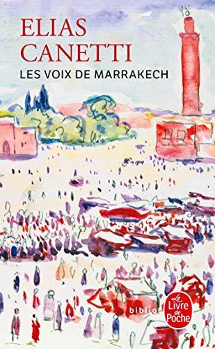 9782253039280: Les Voix De Marrakech (Le Livre de Poche) (French Edition)