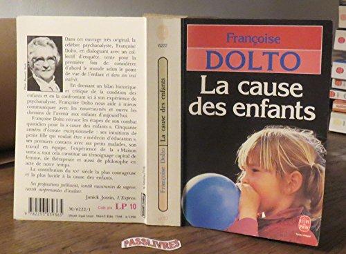 9782253039365: La cause des enfants(Le livre de poche #6222)
