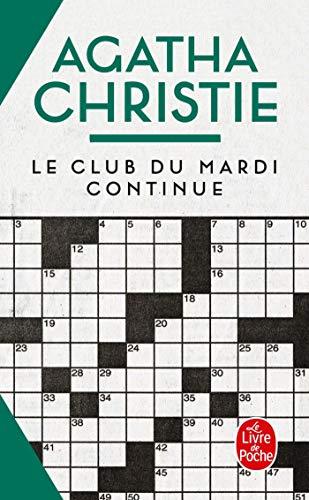 9782253039372: Le Club Du Mardi Continue (Le Livre de Poche)