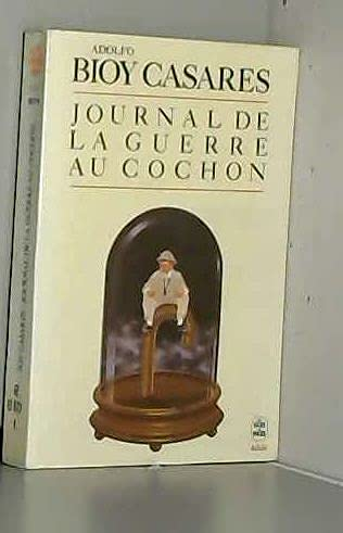 9782253039402: Journal de la guerre au cochon