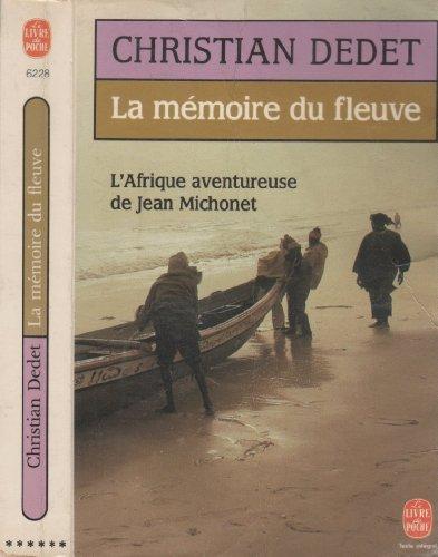 9782253039488: La Mémoire du fleuve