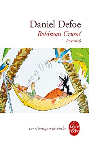9782253040040: Robinson Crusoe Extraits (Ldp Classiques) (French Edition)