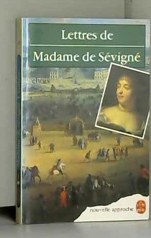Lettres : Choix: Madame De Sévigné