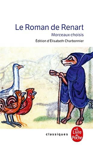 Le Roman de Renart (Ldp Classiques) (French: Collectif