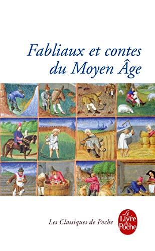 Fabliaux Et Contes Du Moyen-Age (Ldp Classiques): Collective