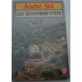 Les Quartiers d'été: André Stil