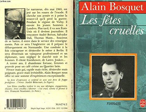 Les fêtes cruelles: Bosquet Alain