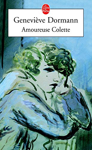 9782253040873: Amoureuse Colette (Ldp Litterature) (English and French Edition)