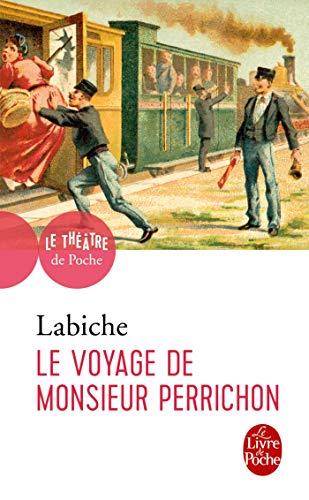 Le Voyage de Monsieur Perrichon: Labiche