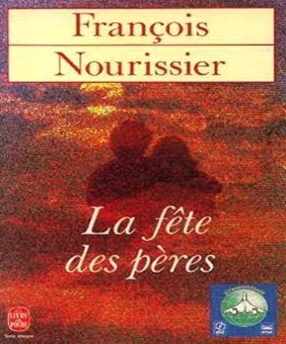 9782253041092: La Fete Des Peres (French Edition)
