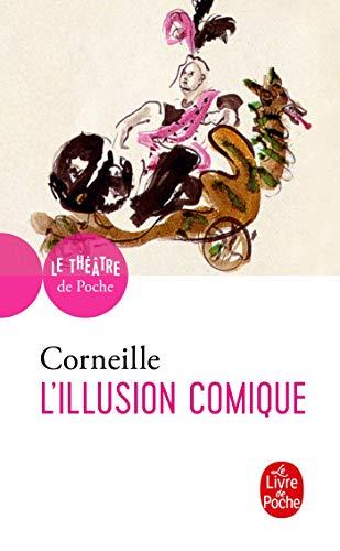 9782253041573: L Illusion Comique (Ldp Theatre) (French Edition)