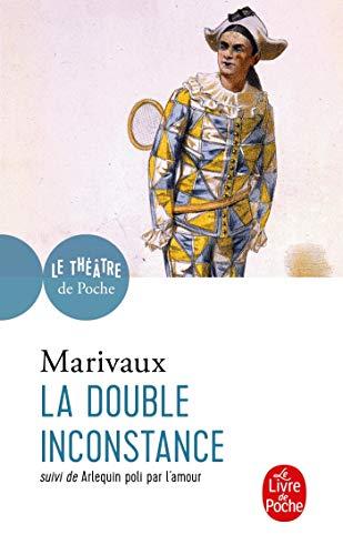 9782253041795: La Double Inconstance / Arlequin Poli Par l'Amour