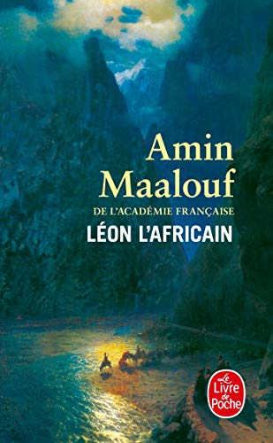 Leon L Africain (Le Livre de Poche) (French Edition) (2253041939) by Amin Maalouf