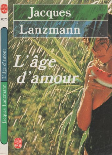 L'Age d'Amour (French Edition): Lanzmann