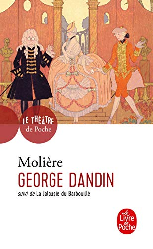9782253042860: George Dandin (Ldp Theatre) (French Edition)