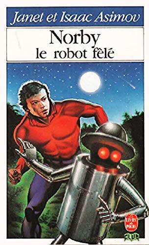 9782253043614: Norby, le robot fêlé (Le Livre de poche)