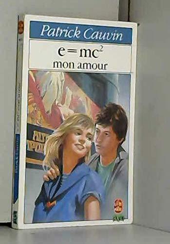 9782253044451: E = mc p2 s mon amour / roman 112897