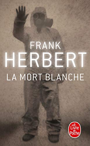 9782253045113: La Mort Blanche (Ldp Science Fic) (French Edition)