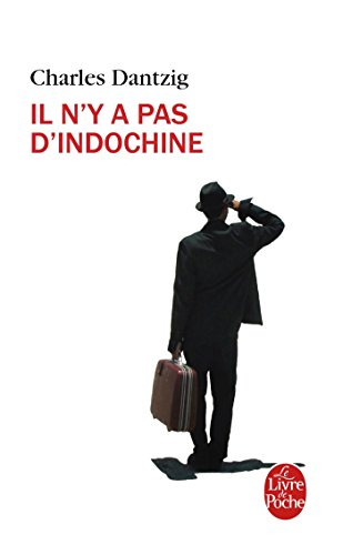 9782253045403: Il n'y a pas d'Indochine