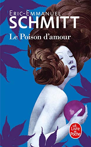 9782253045434: Le Poison D'amour (French Edition)