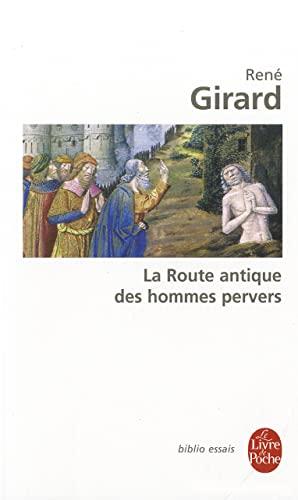 La Route Antique Des Hommes Pervers (Ldp: Girard, Andrew B