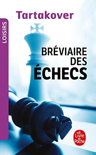 BRÉVIAIRE DES ÉCHECS (LE): TARTACOVER XAVIER