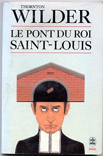 9782253046226: Le Pont du roi Saint-Louis
