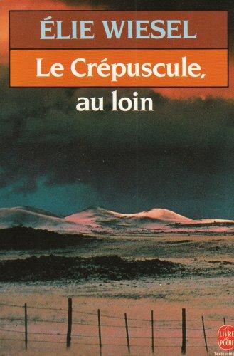 9782253046370: Le Crépuscule au loin (Le Livre de Poche)
