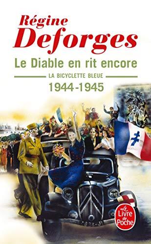 Le Diable En Rit Encore (La Bicyclette Bleue) (Livre de Poche) (French Edition): Deforges, Régine