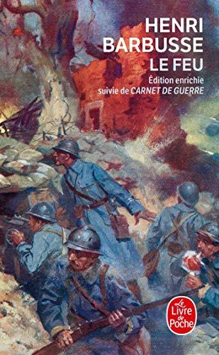 9782253047414: Le Feu : journal d'une escouade ; Carnets de Guerre