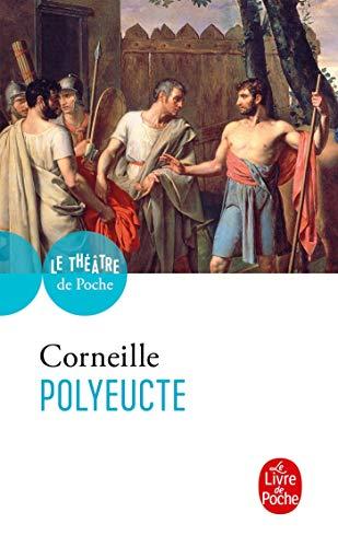 9782253047605: Polyeucte (Le Théâtre de Poche)