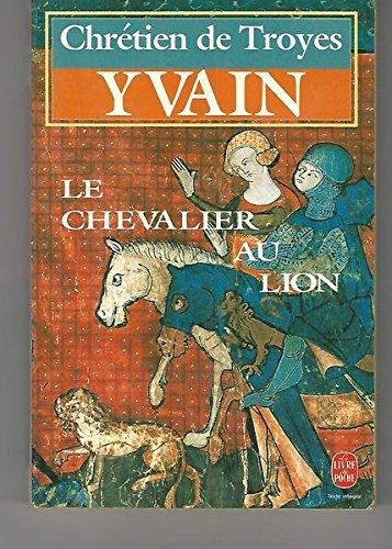 9782253047643: Yvain le chevalier au lion (Le Livre de Poche)