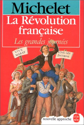 La Revolution Francaise (French Edition): Michelet