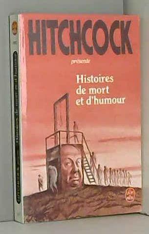 Histoires De Mort Et d'Humour (French Edition) (2253048127) by Hitchcock