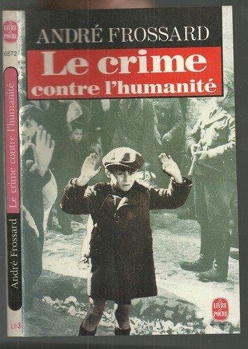 9782253048367: Le crime contre l'humanité