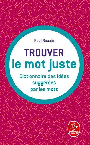 9782253048404: Dictionnaire des idées suggérées par les mots (Le Livre de Poche)