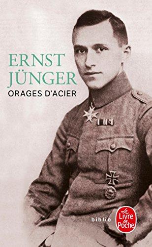Orages d'acier: journal de guerre (Biblio Roman): Junger, Ernst