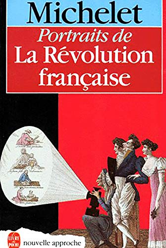 Portraits de la Révolution Française: Michelet, Claude